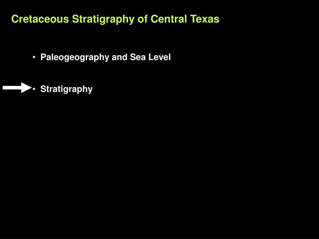 Cretaceous Stratigraphy of Central Texas