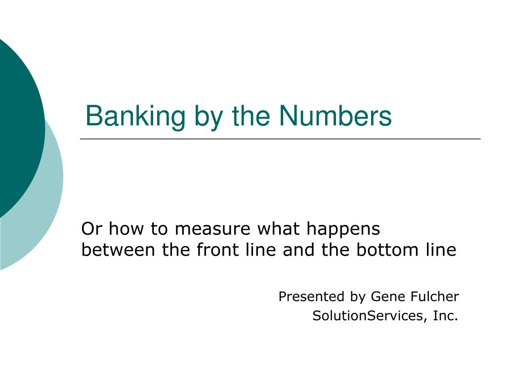Banking by the Numbers