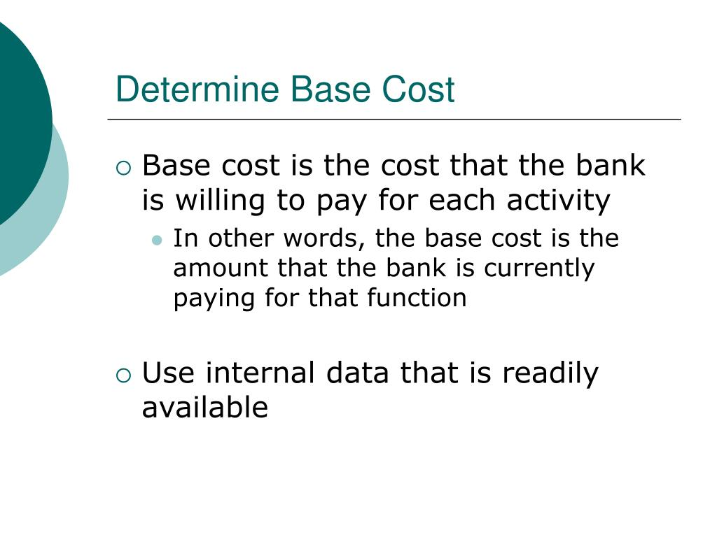 Determine Base Cost