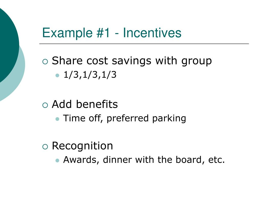Example #1 - Incentives