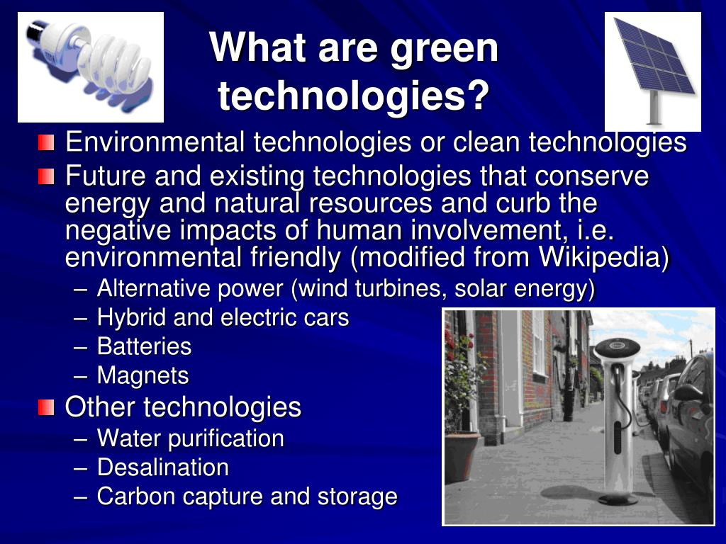 What are green technologies?