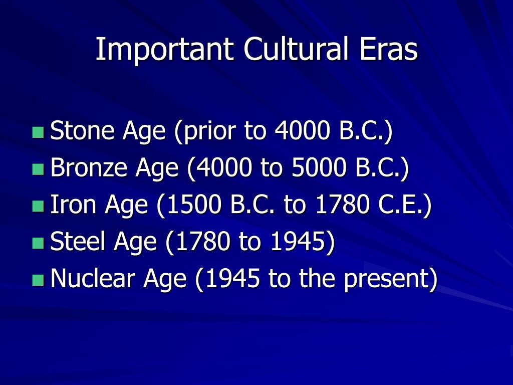 Important Cultural Eras