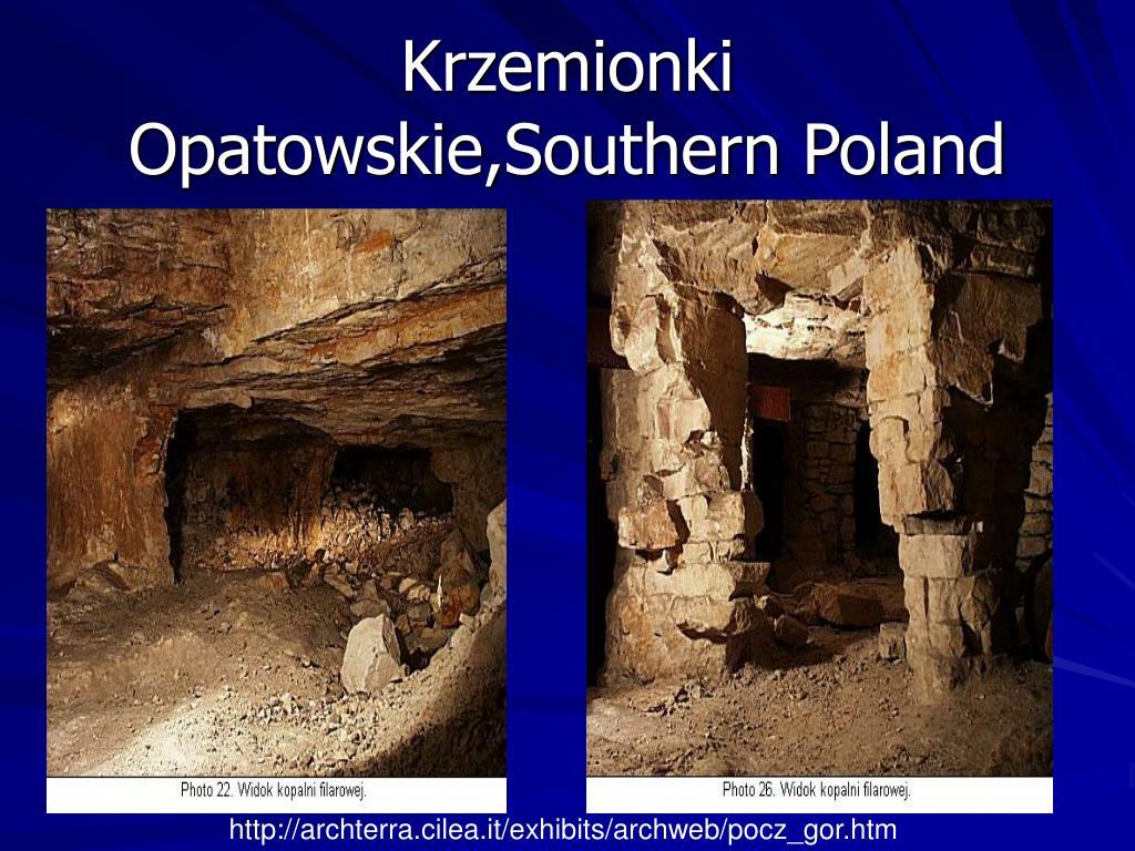 Krzemionki Opatowskie,Southern Poland