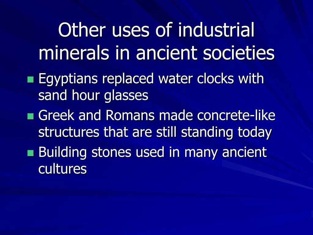 Other uses of industrial minerals in ancient societies