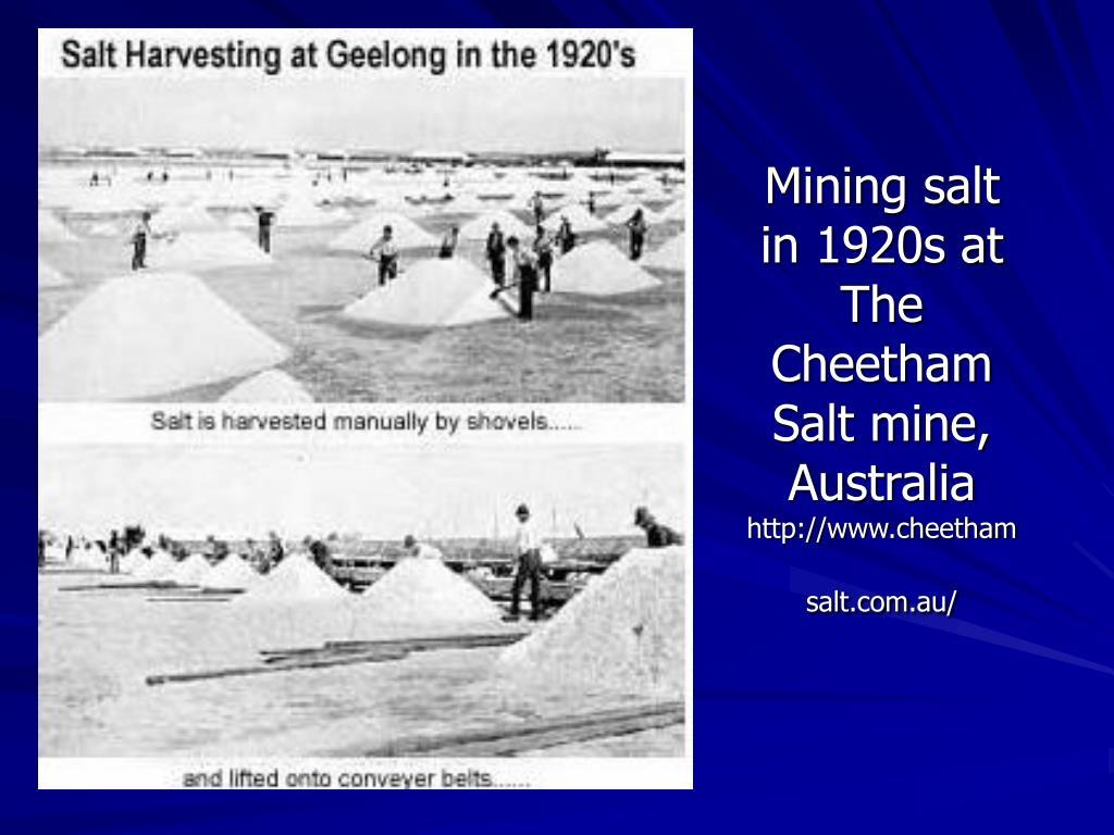 Mining salt in 1920s at The Cheetham Salt mine, Australia