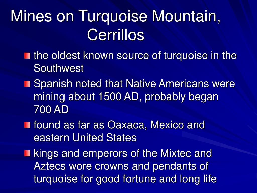 Mines on Turquoise Mountain, Cerrillos