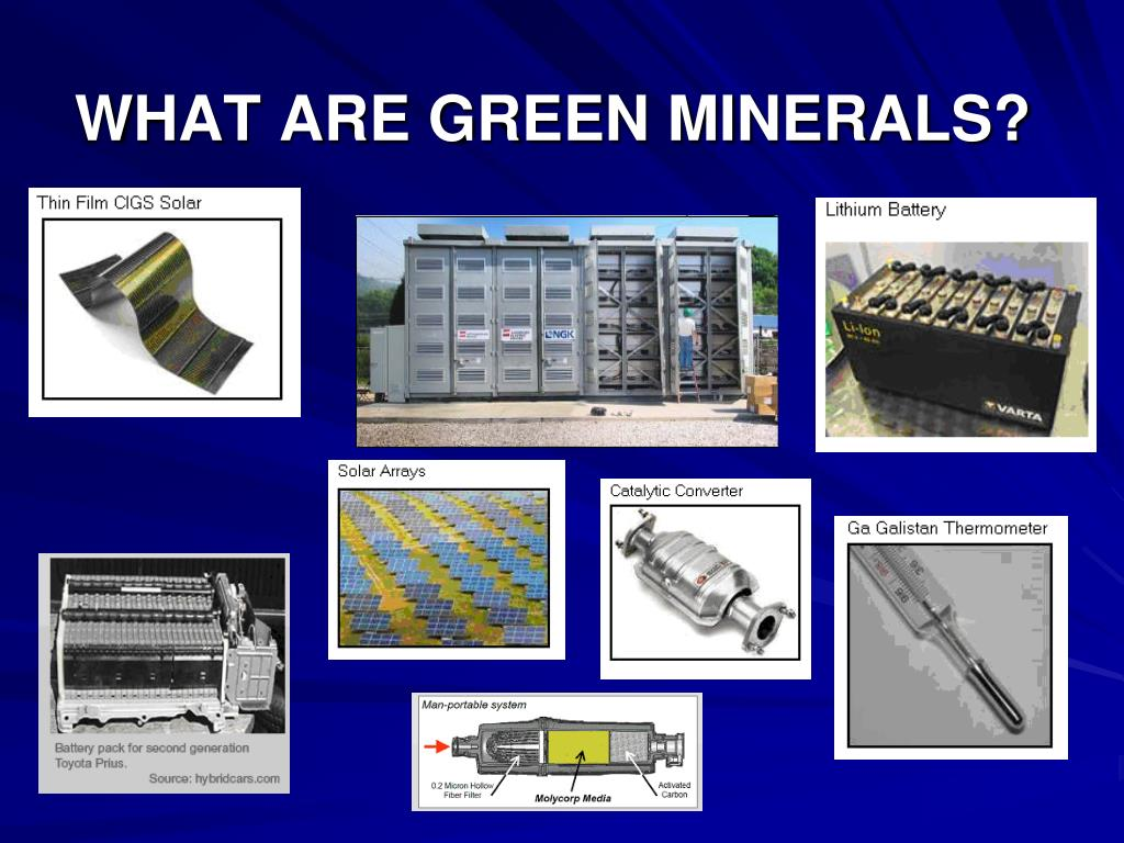 WHAT ARE GREEN MINERALS?