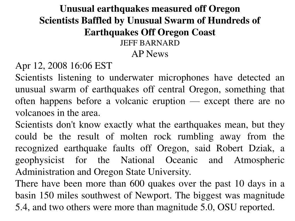 Unusual earthquakes measured off Oregon