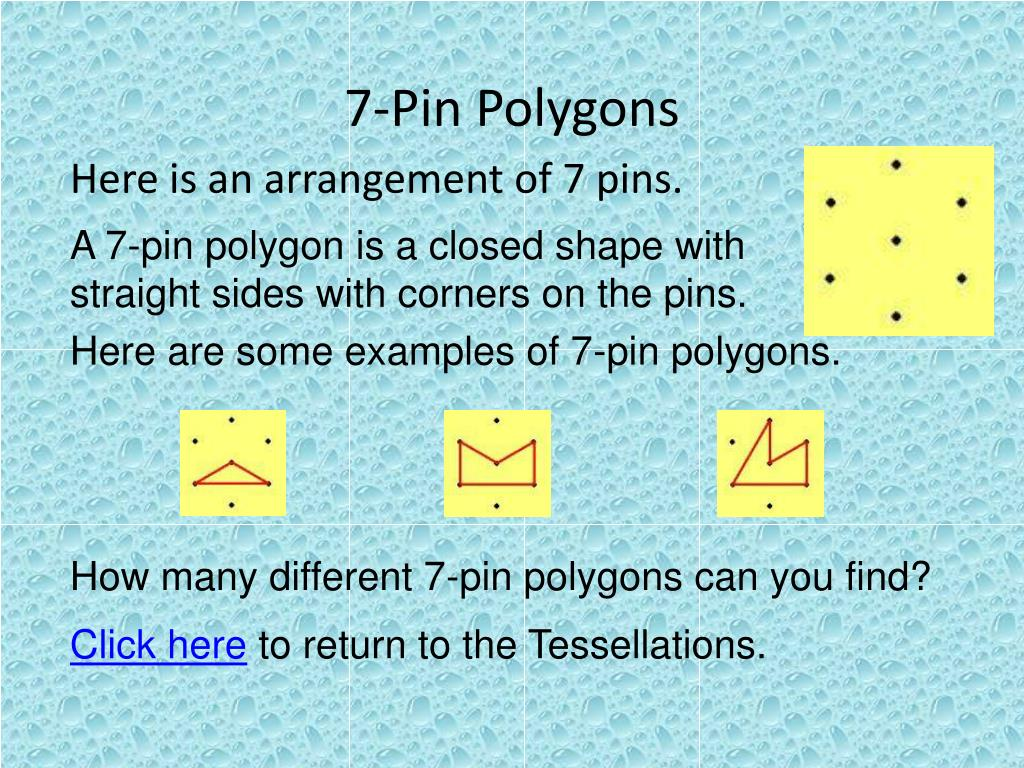 7-Pin Polygons