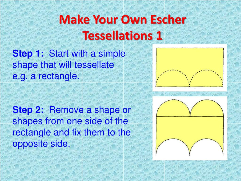 Make Your Own Escher Tessellations 1
