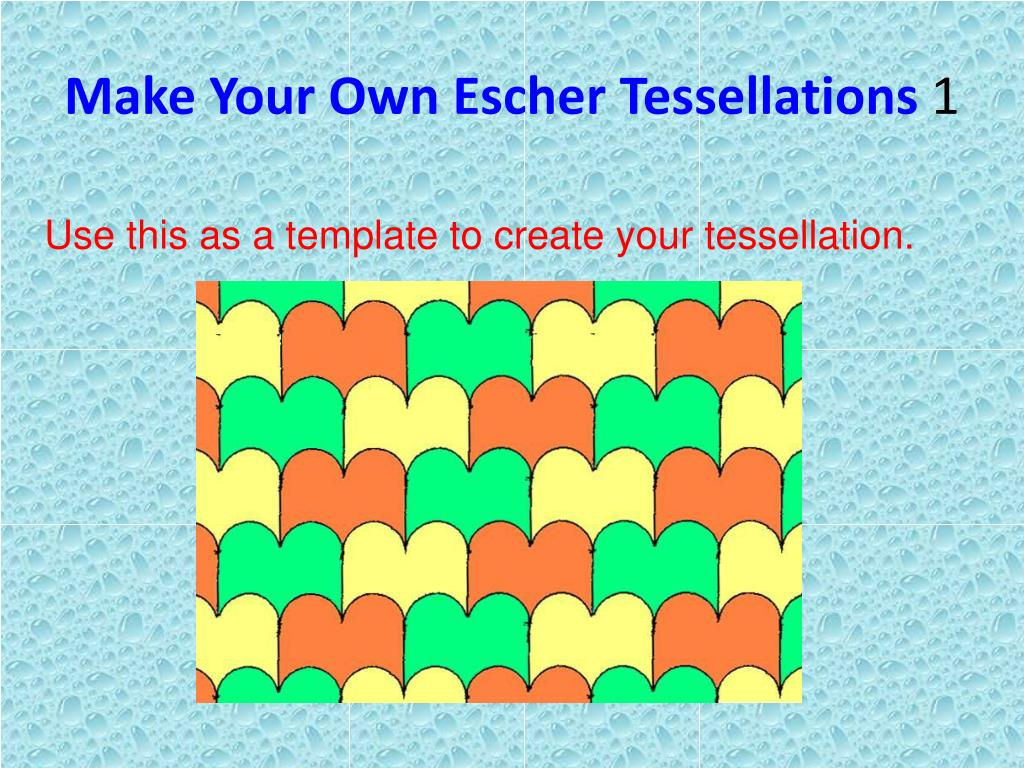 Make Your Own Escher Tessellations