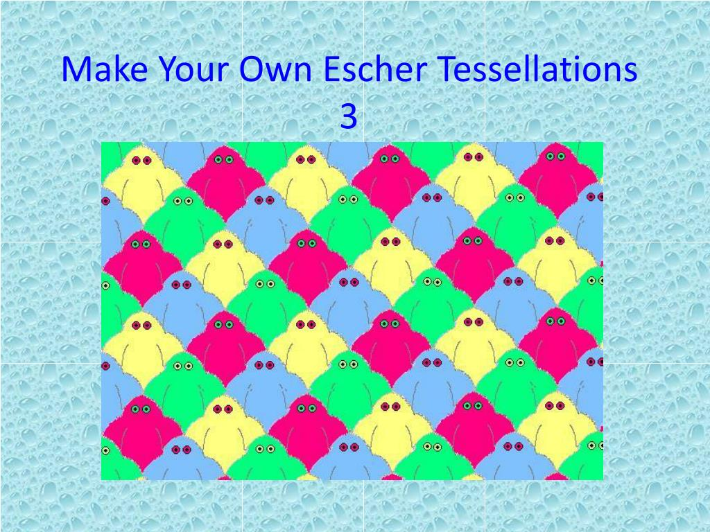 Make Your Own Escher Tessellations 3