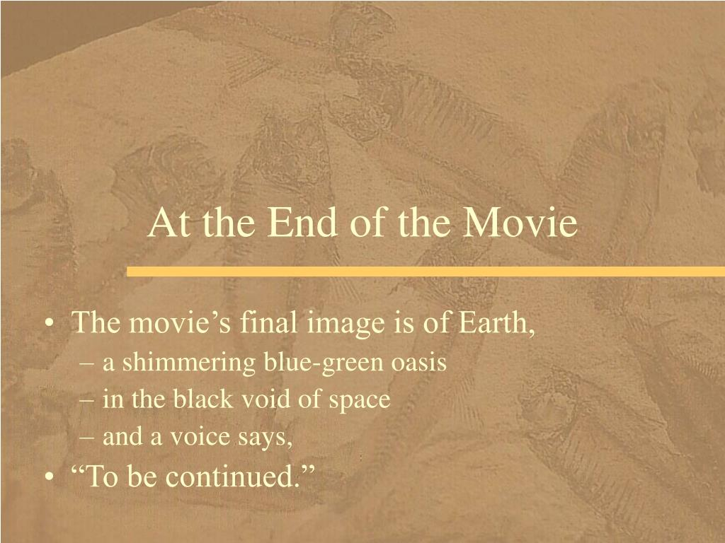 At the End of the Movie