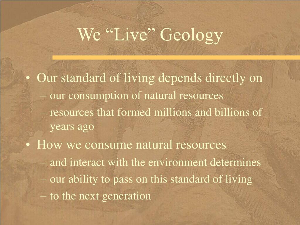 "We ""Live"" Geology"