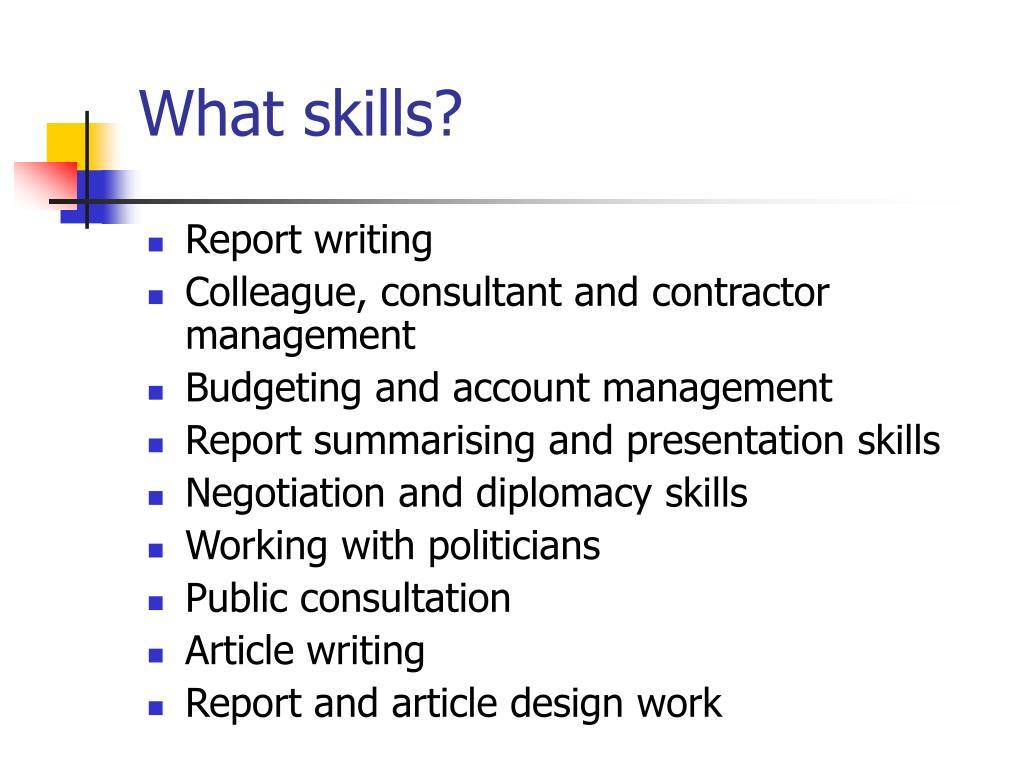 What skills?