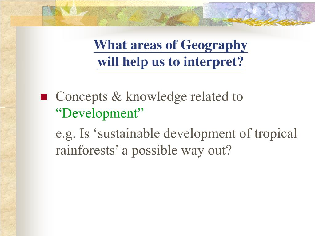 What areas of Geography