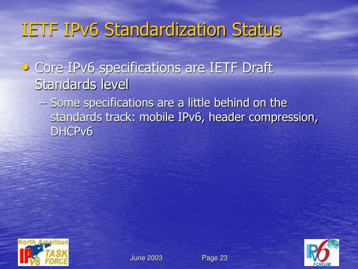 IETF IPv6 Standardization Status