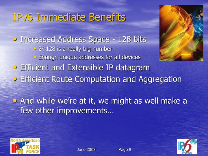 IPv6 Immediate Benefits