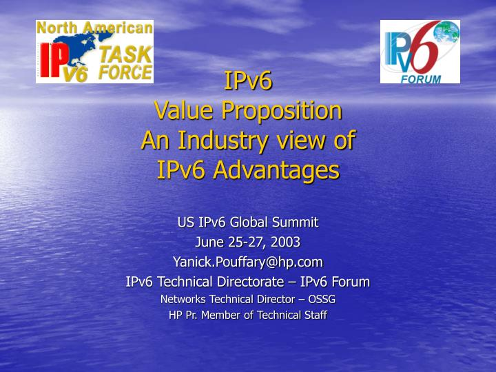 ipv6 value proposition an industry view of ipv6 advantages