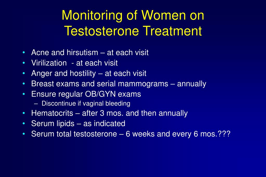 Monitoring of Women on Testosterone Treatment