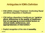 ambiguities in iom s definition