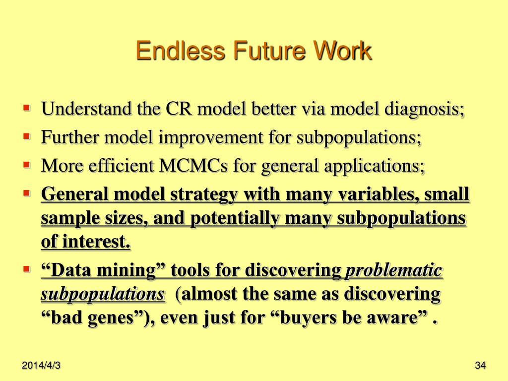Endless Future Work