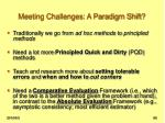meeting challenges a paradigm shift