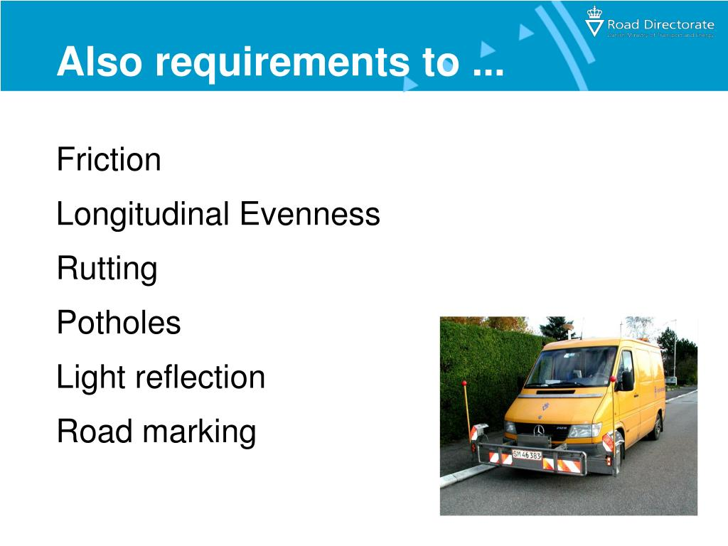 Also requirements to ...