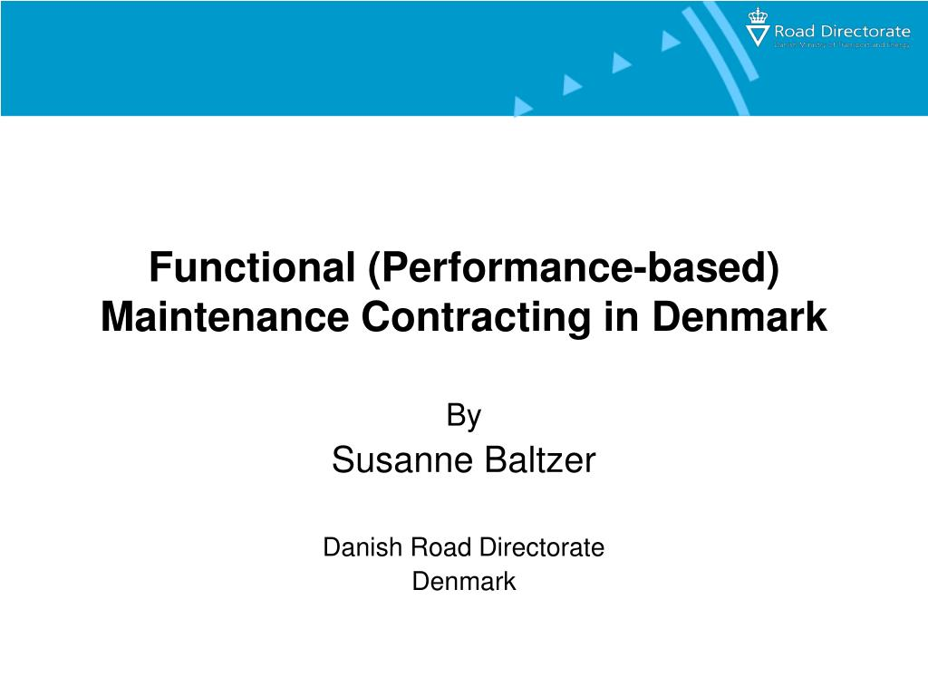 Functional (Performance-based) Maintenance Contracting in Denmark