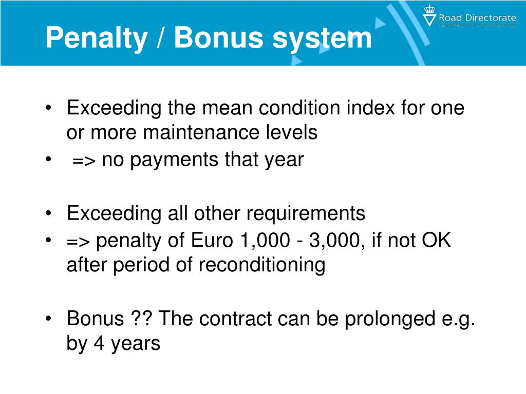 Penalty / Bonus system