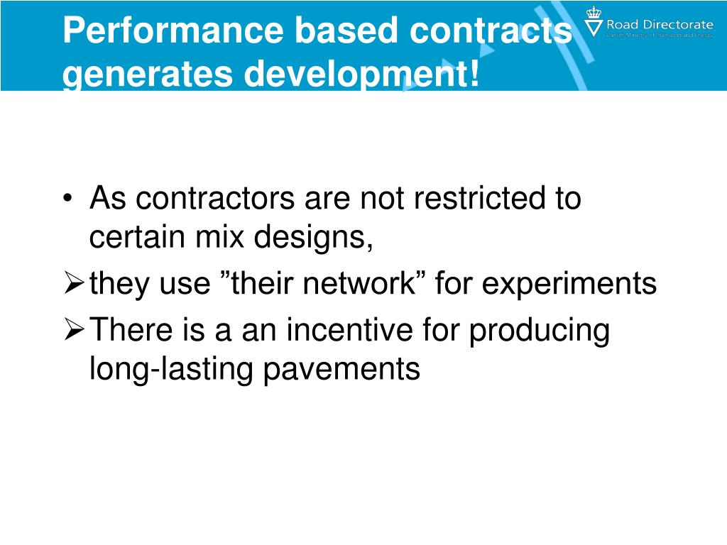 Performance based contracts generates development!