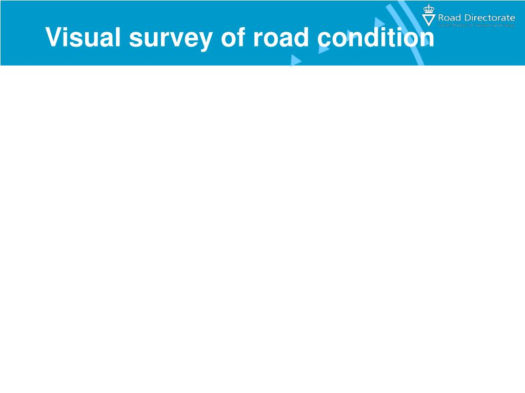 Visual survey of road condition