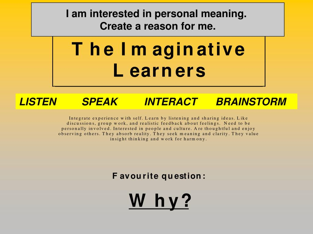 I am interested in personal meaning.