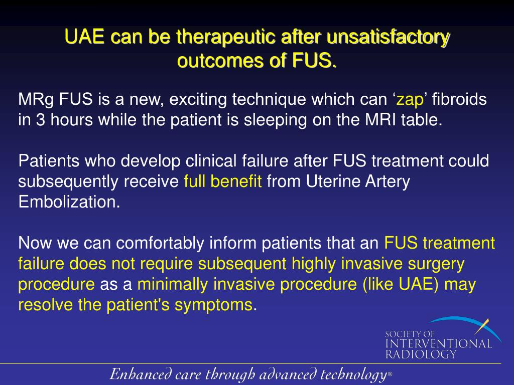UAE can be therapeutic after unsatisfactory outcomes of FUS.