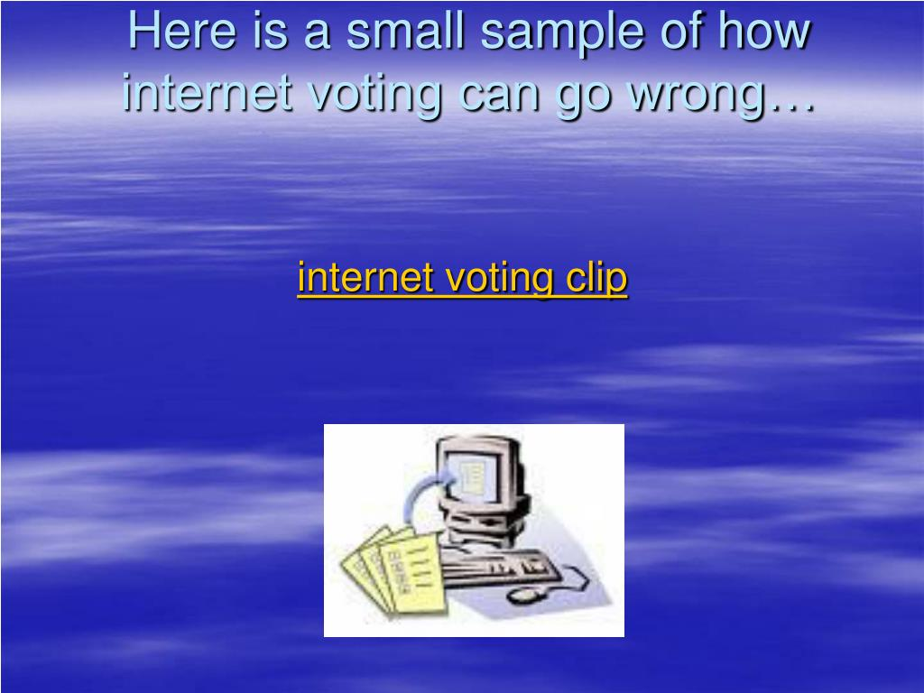 Here is a small sample of how internet voting can go wrong…