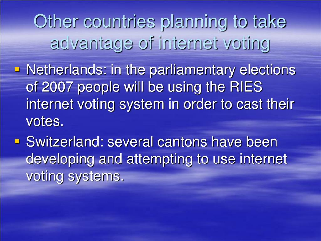 Other countries planning to take advantage of internet voting