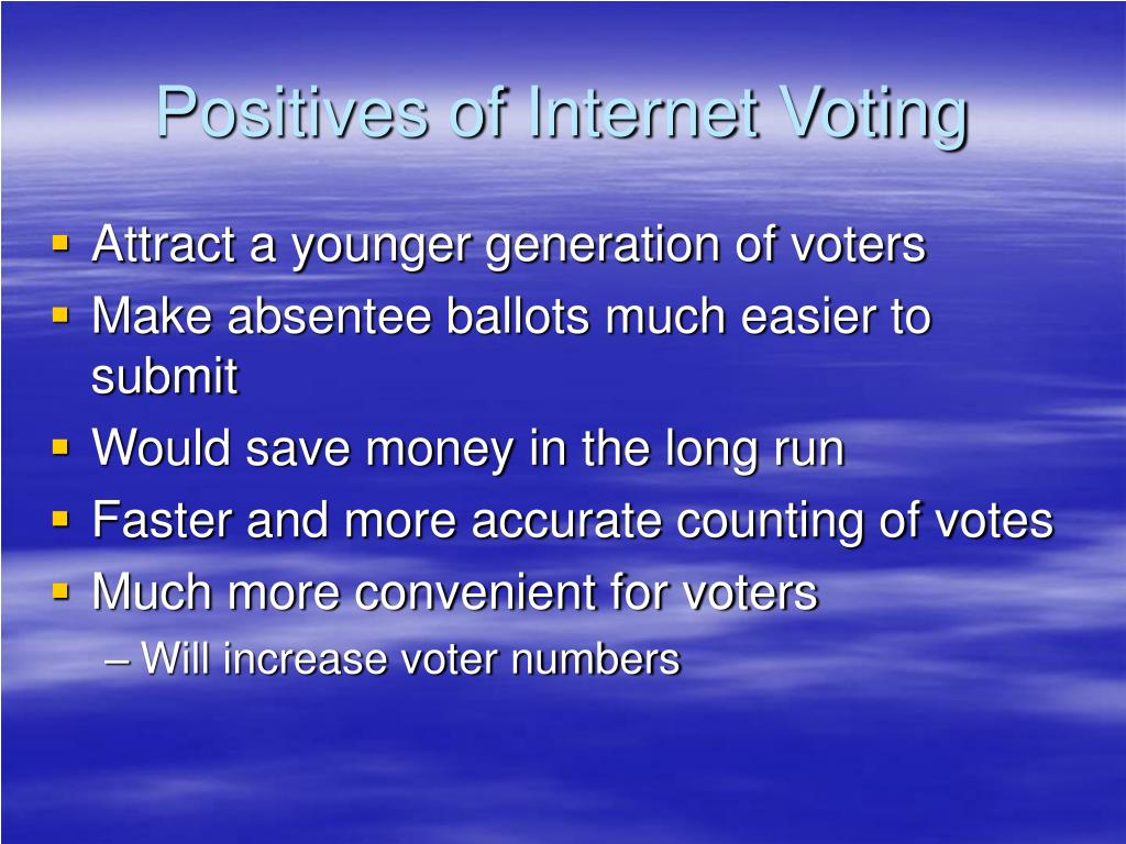 Positives of Internet Voting