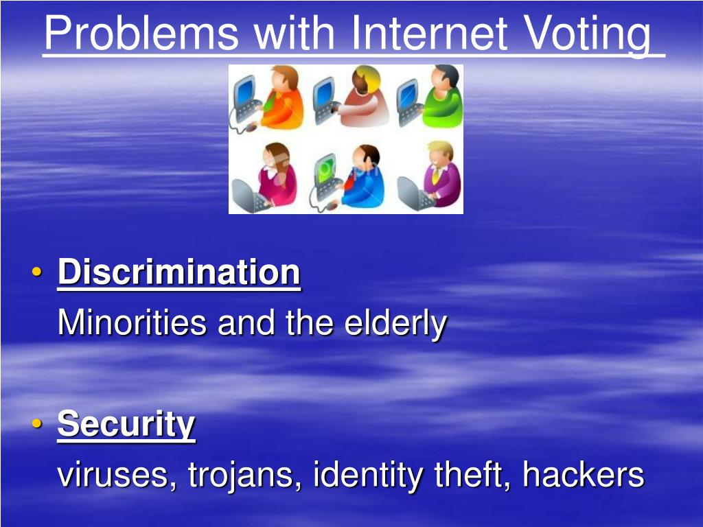 Problems with Internet Voting