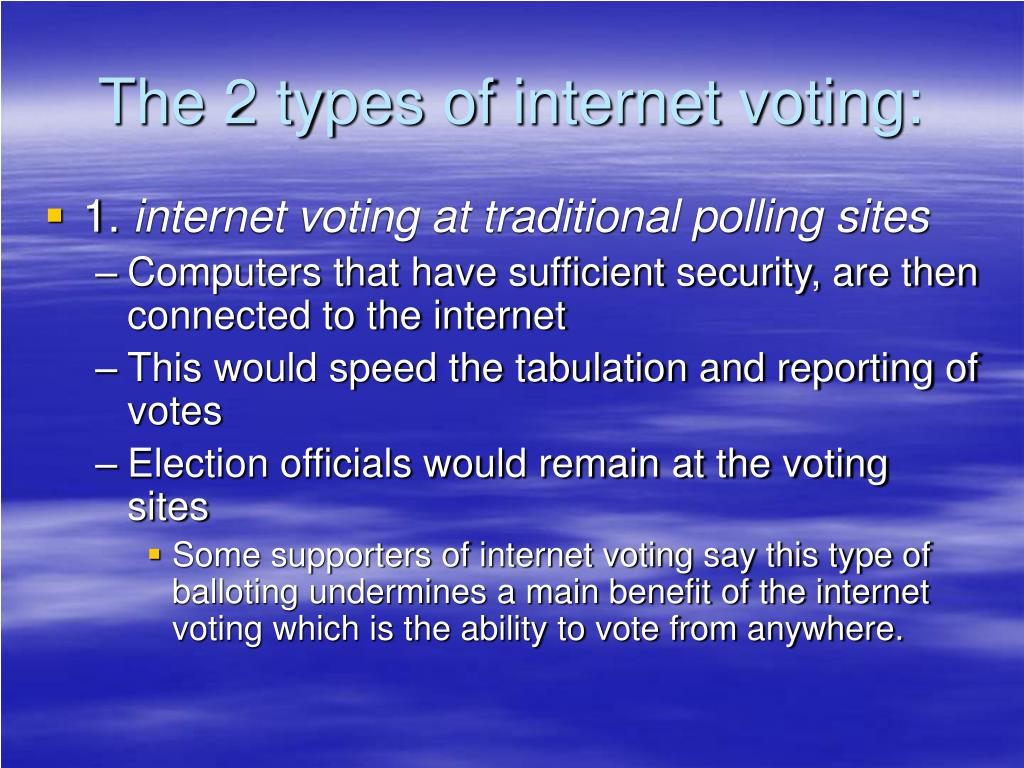 The 2 types of internet voting: