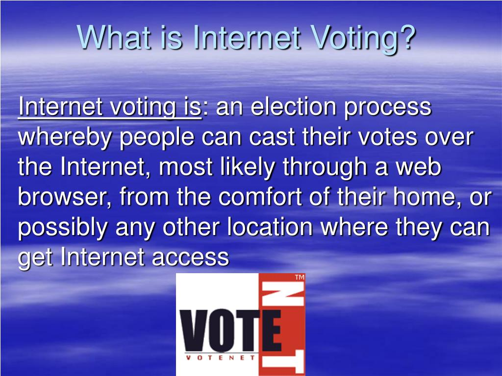 What is Internet Voting?