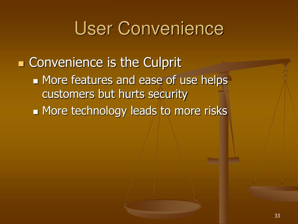 User Convenience