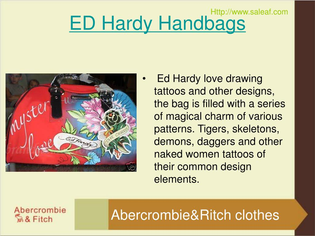 Ed Hardy love drawing tattoos and other designs, the bag is filled with a series of magical charm of various patterns. Tigers, skeletons, demons, daggers and other naked women tattoos of their common design elements.