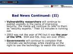 bad news continued ii