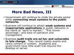 more bad news iii