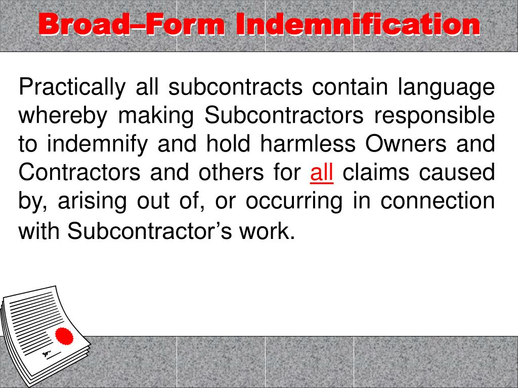 Broad–Form Indemnification