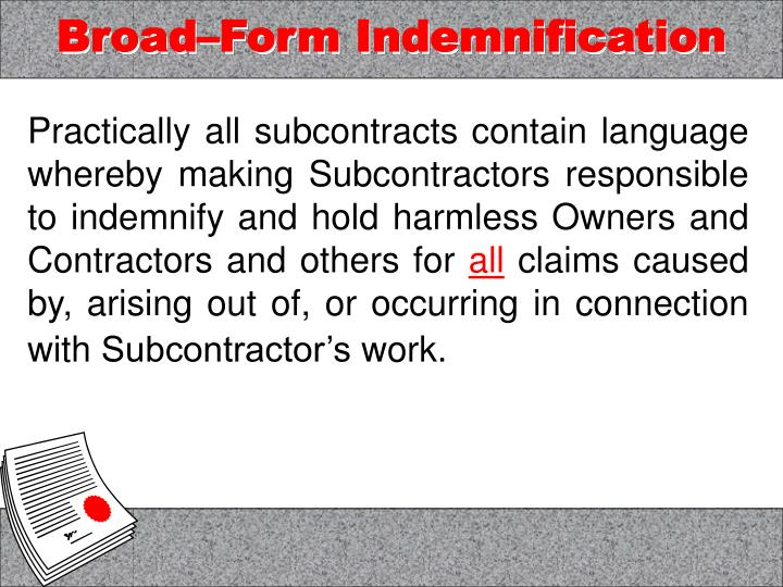 Broad form indemnification