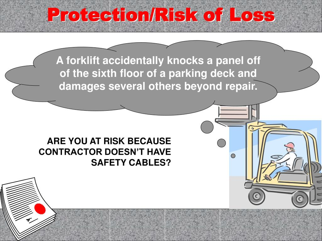 Protection/Risk of Loss