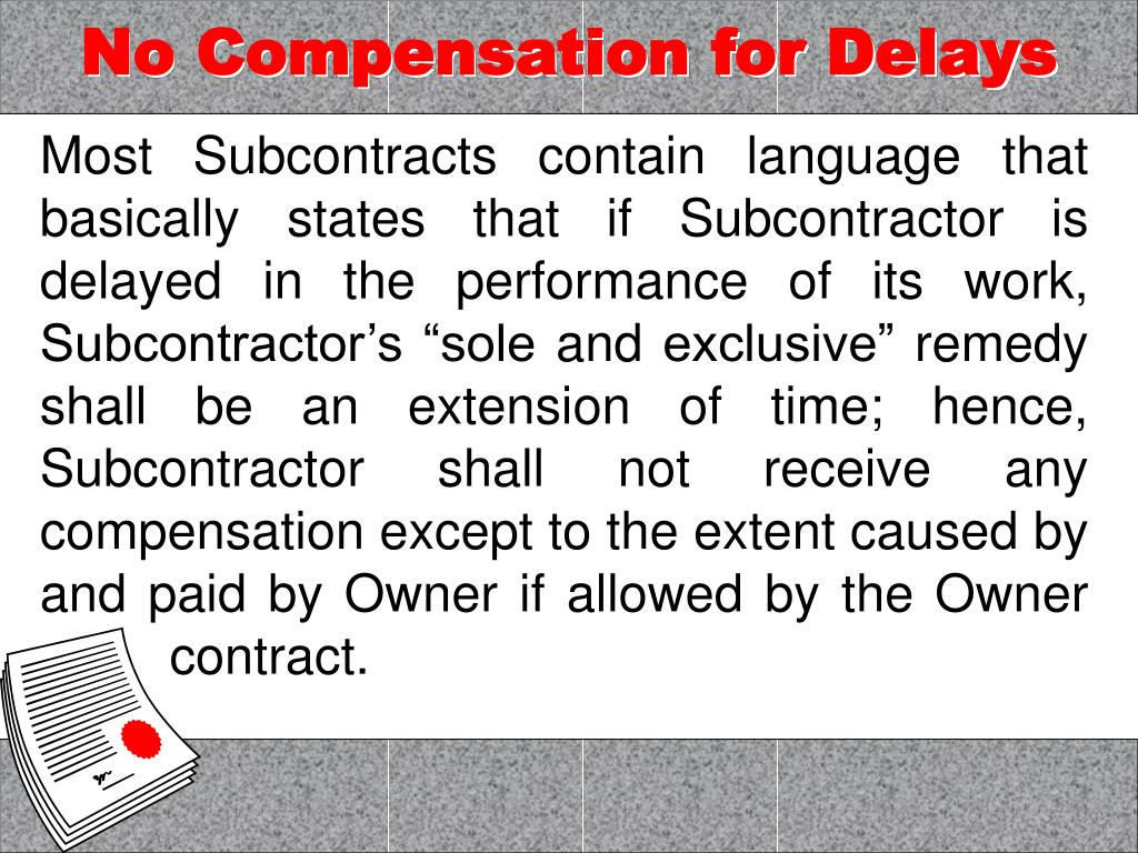 No Compensation for Delays