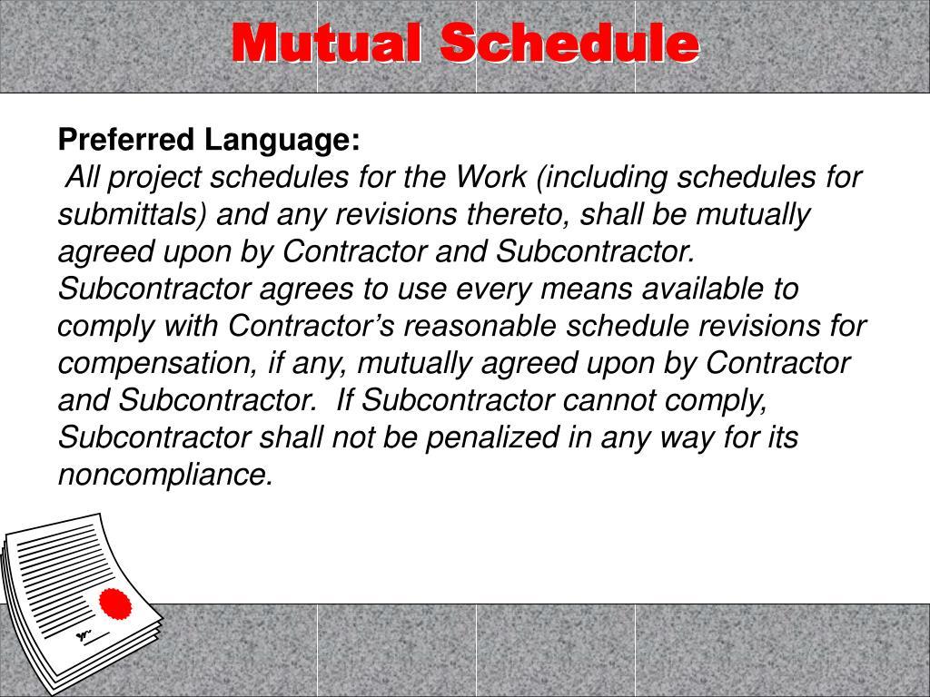 Mutual Schedule