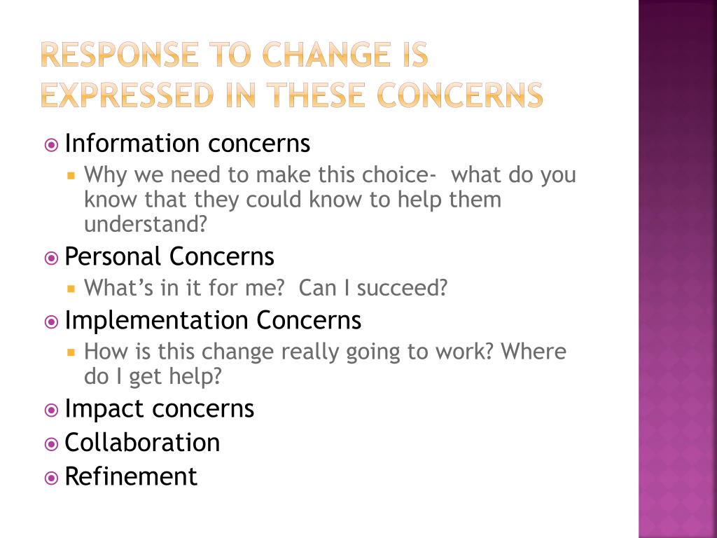 Response to Change is expressed in these concerns
